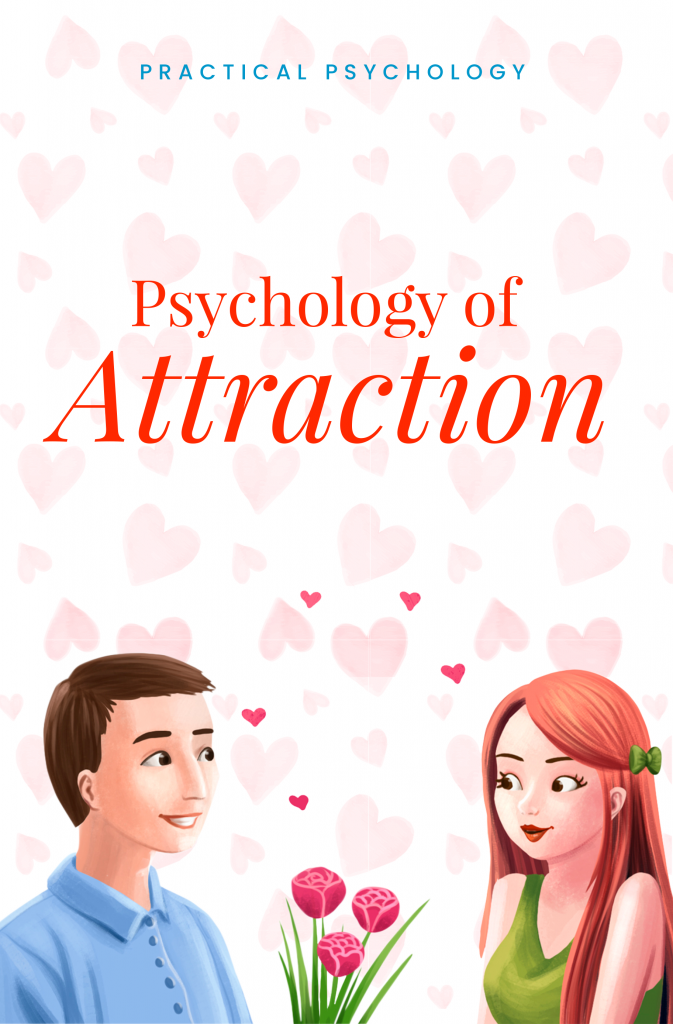 Psychology of Attraction book